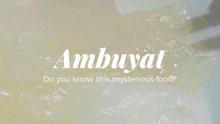 知られざるブルネイ郷土料理『アンブヤット』って何?!作り方は?
