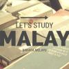 これからマレー語を始める方へ―はじめてのテキスト・辞書のススメ!